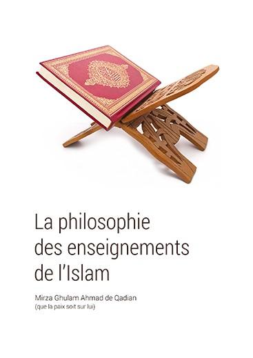 la philosophie des enseingnements de l'Islam